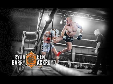 FULL FIGHT Rebellion Muaythai 4: Ben Ackroyd vs Ryan Barry