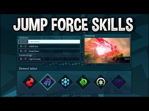 Jump Force - J-Skills, Ability Skills, Support Skills, Elemental Attributes Explained!