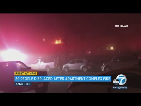 80 displaced by Anaheim apartment fire | ABC7