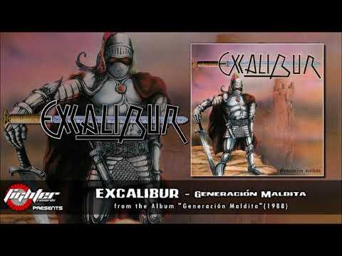 EXCALIBUR - Generación Maldita [1988-2018]