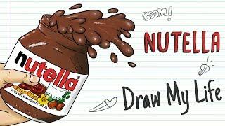 NUTELLA | Draw My Life