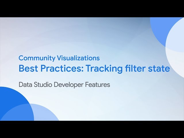 Community Visualizations: Tracking filter state