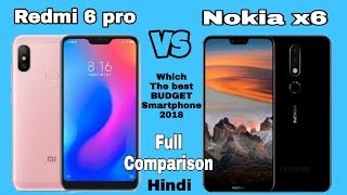 Nokia X6 vs Redmi 6 pro Which one you should buy in 2018? Full Comparison??