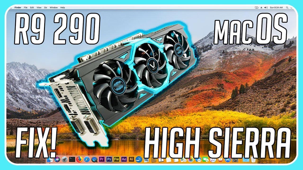 macOS High Sierra R9 290 Fix!
