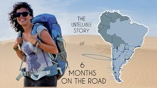 The untellable story of six months on the road