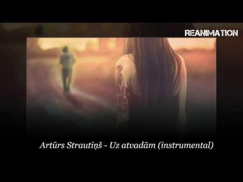 Artūrs Strautiņš - Uz atvadām (instrumental)