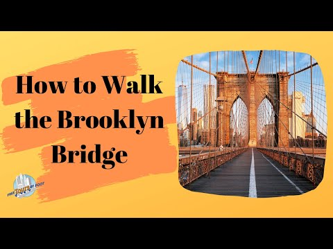 Walk the Brooklyn Bridge