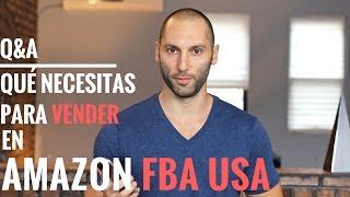 Cómo Vender en Amazon FBA | Qué Necesitas para Vender en Amazon USA