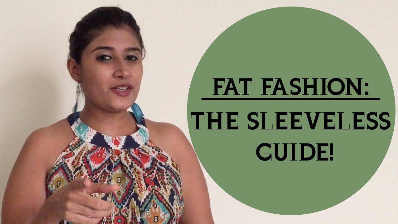 0432ce191c7ba Fat Fashion - The Sleeveless Guide
