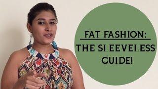 Fat Fashion - The Sleeveless Guide | Plus Baus