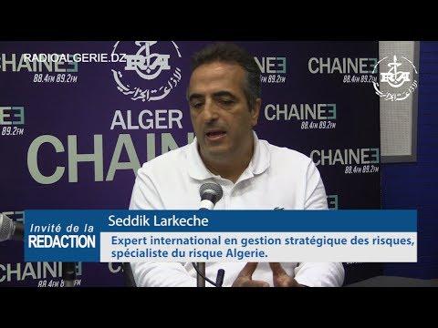 """Seddik Larkeche """" Expert international en gestion stratégique des risques"""