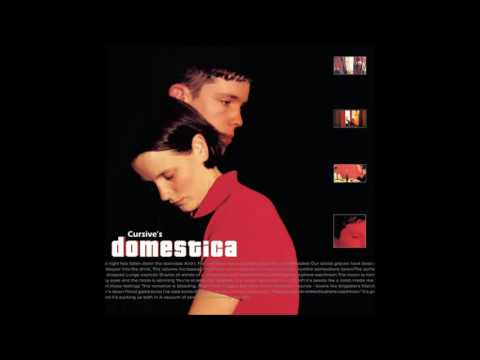 Cursive   Domestica (Full Album)