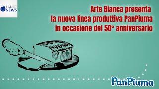 Arte Bianca presenta la nuova linea produttiva PanPiuma in occasione del 50° anniversario