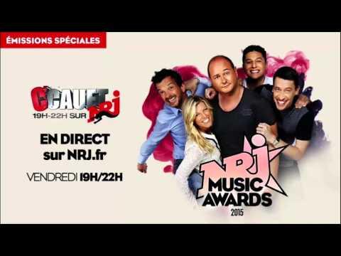 LIVE C'Cauet sur NRJ & Guillaume Radio 2.0 Sur NRJ - NRJ MUSIC AWARDS - 6 Novembre 2015