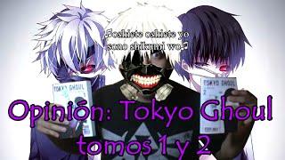 Opinión: Tokyo Ghoul tomos 1 y 2