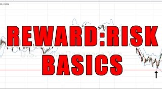 The Basics Of The Reward To Risk Ratio In Trading
