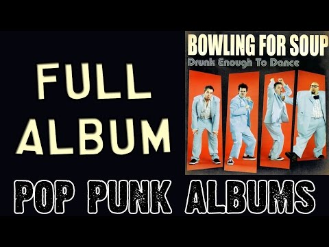 Bowling For Soup  Drunk Enough To Dance FULL ALBUM