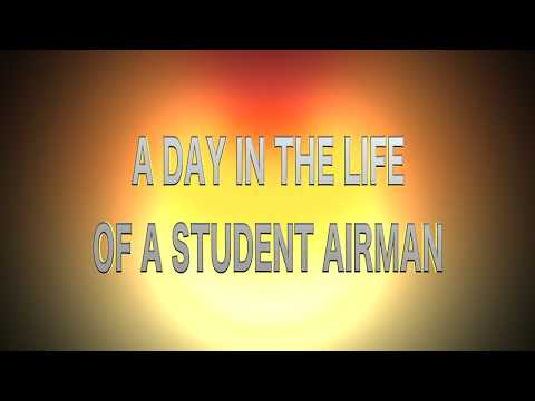 A Day in the Life of a Student Airman