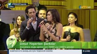 TEMA VAKFI 25. YIL ÖZEL YAYIN/UMUT YEŞERTEN ŞARKILAR/NTV Bölüm #4