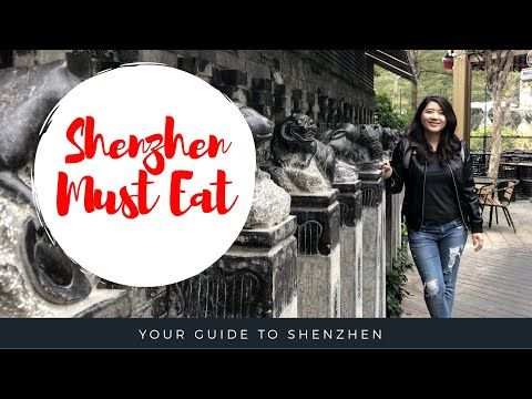 Shenzhen Travel - Must Eat  | 深圳旅游必看必吃