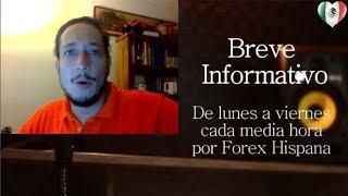 Breve informativo - Noticias Forex del 26 de Septiembre 2017