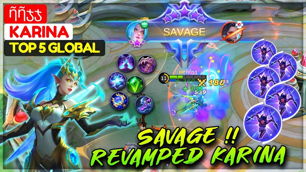 SAVAGE REVAMPED KARINA [ Top Global Karina ] ῆῆჯჯ - Mobile Legends Gameplay And Build.