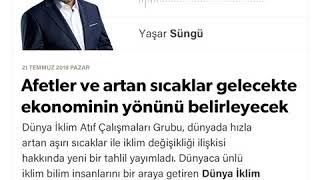 Yaşar Süngü - Afetler ve artan sıcaklar gelecekte ekonominin yönünü belirleyecek - 21.07.2019