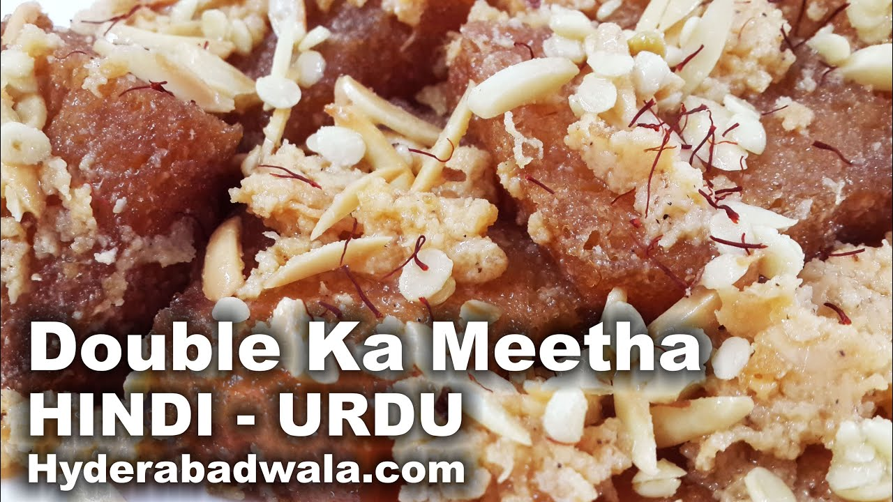 Hyderabadi double ka meetha recipe video hindi urdu youtube forumfinder
