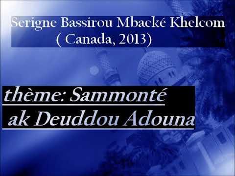 Sammonté ak Deddou adouna |  S. Bassirou khelcom (Canada, 2013)