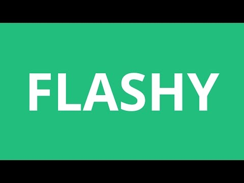 How To Pronounce Flashy - Pronunciation Academy