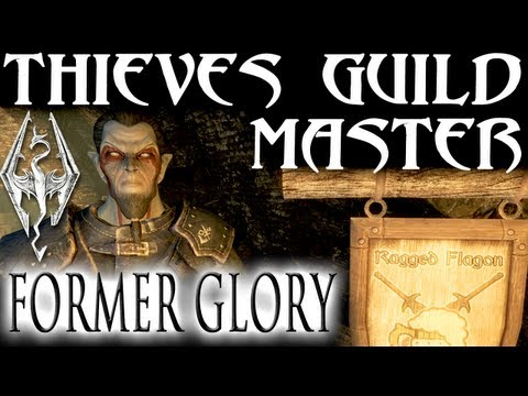 Skyrim: Thieves Guild 12 - Become The Guild Master (Under New Management Quest)
