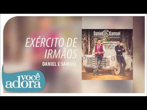 Daniel & Samuel - Centro Motriz Álbum Exército de Irmãos Áudio