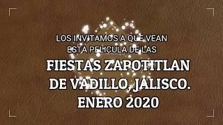 FIESTAS ZAPOTITLANDE VADILLO JALISCO 2020 DIA 9 DE ENERO