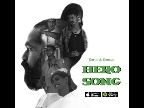 Hero Song - Karthick Kannan | Single
