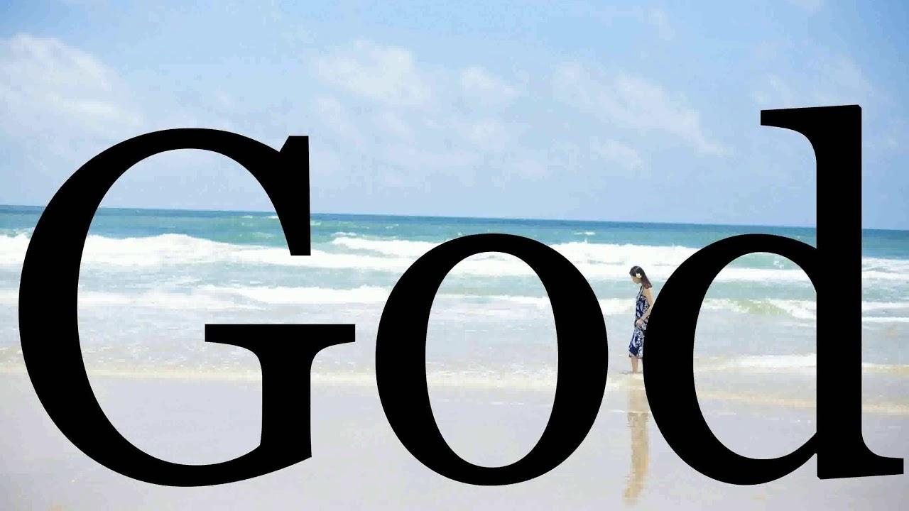 How To Pronounce God🌈🌈🌈🌈🌈🌈Pronunciation Of God - YouTube