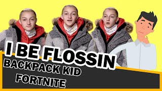 I BE FLOSSIN Backpack Kid Fortnite BUT WHY is he in Genius?