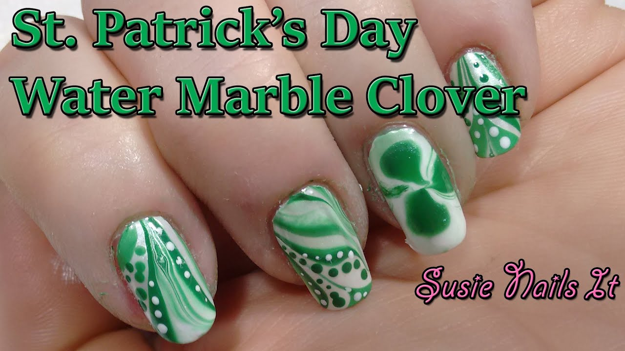 St Patricks Day Water Marble Clover Nail Art Design Youtube