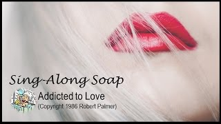 Addicted to Love (w/lyrics)