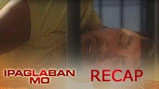 Ipaglaban Mo Recap: Hinala