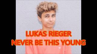 Lukas Rieger - Never Be This Young (Lyrics)