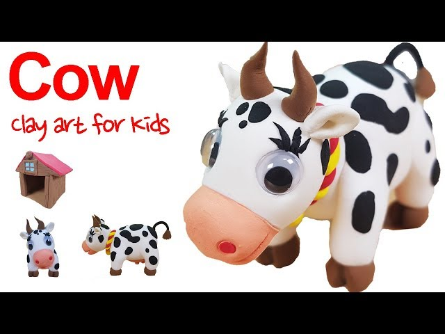 Farm animals #3 |Clay Cow for Kids | How To Make A Clay Cow | Clay modeling