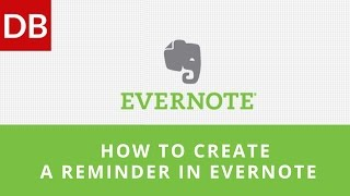 How to Create a Reminder in Evernote