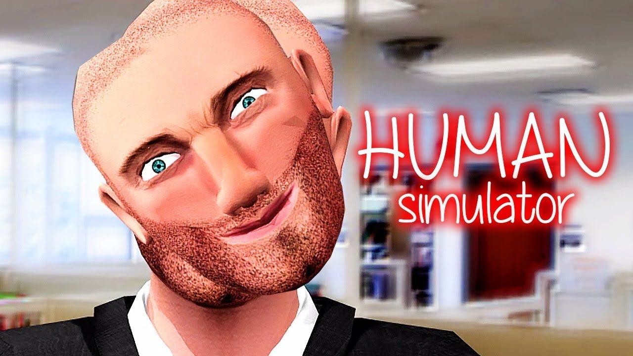 CHƠI THỬ GAME GIẢ LẬP LÀM LOÀI NGƯỜI =))))))) Đỉnh cao simulator là đây !!! - Human Simulator