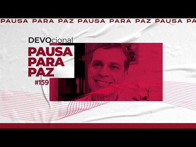 #pausaparapaz - devocional 159 //Rubens Bottcher
