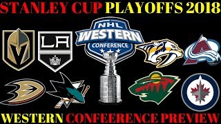 Stanley Cup Playoffs 2018 Preview - Western Conference