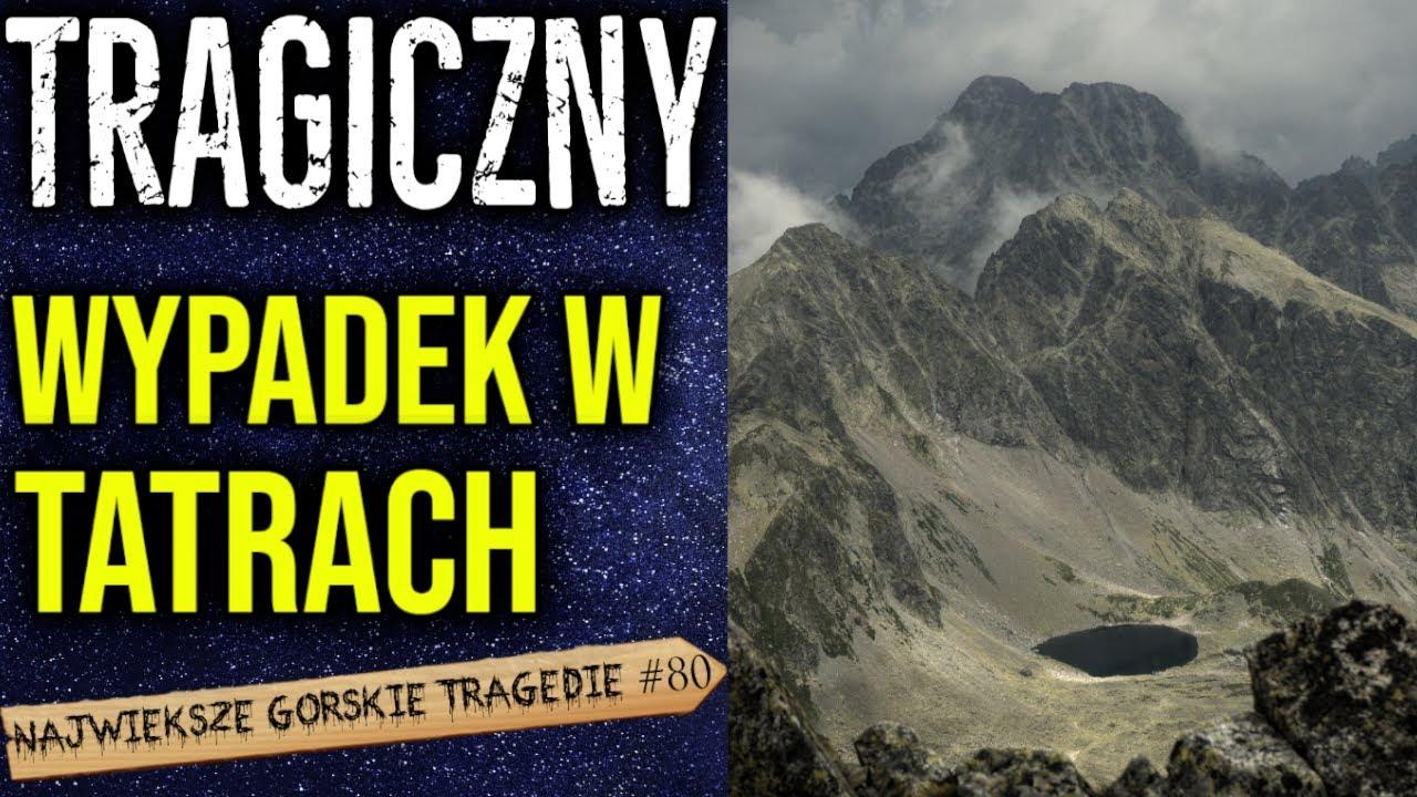 Wypadek w Tatrach! Dramat młodego polskiego taternika.