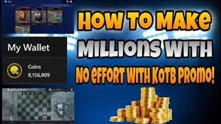 Make Millions with Minimal Effort with KOTB Promo!
