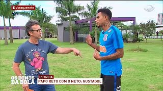 Neto entrevista Gustagol no CT do Corinthians