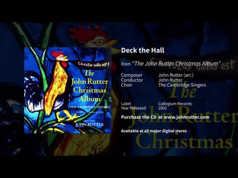 Deck The Hall - John Rutter, The Cambridge Singers, City Of London Sinfonia