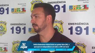 PRF inicia na quinta-feira (06), a operação da independência em todas as BR's do Ceará